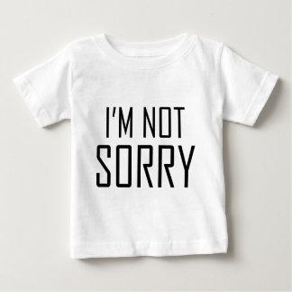 I'm Not Sorry Shirts