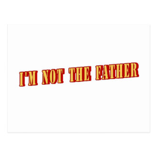 I'm Not The Father Postcard