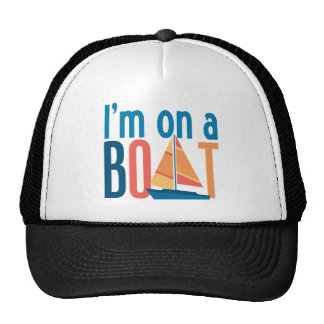 I m on a Boat Mesh Hats