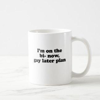 I m on the bi now gay later plan png mug