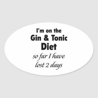 I'm On The Gin & Tonic Diet Oval Sticker