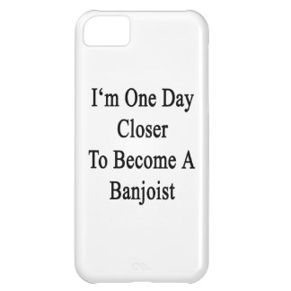 I m One Day Closer To Become A Banjoist iPhone 5C Case