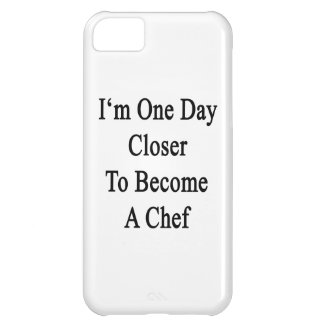 I m One Day Closer To Become A Chef iPhone 5C Case