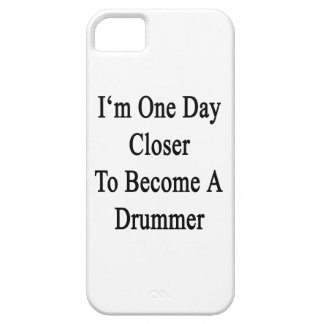 I m One Day Closer To Become A Drummer iPhone 5 Cover