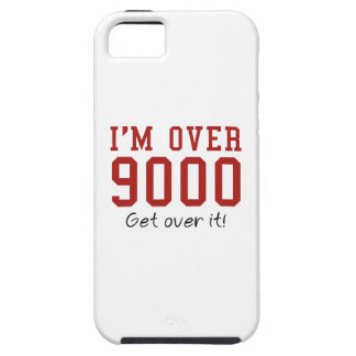 I'm Over 9000. Get Over It! iPhone 5 Cover