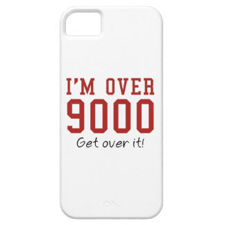 I'm Over 9000. Get Over It! iPhone 5 Case