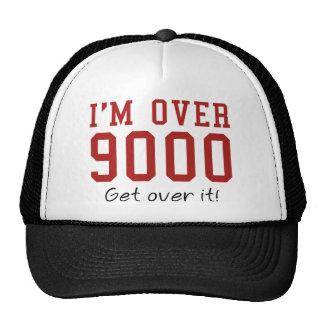 I'm Over 9000. Get Over It! Trucker Hat
