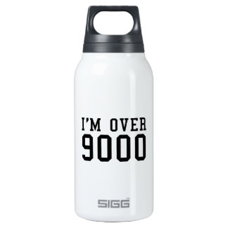 I'm Over 9000 10 Oz Insulated SIGG Thermos Water Bottle
