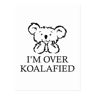 I'm Over Koalafied Postcard