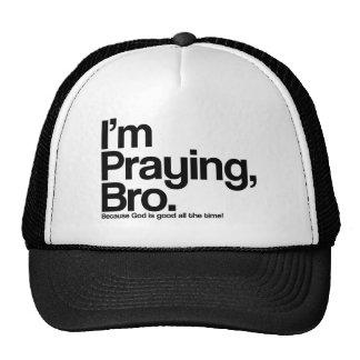 I'm Praying Bro Christian Hat