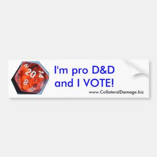 I m pro D D and I VOTE sticker Bumper Sticker