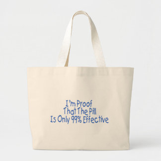 I m Proof That Pill Is Only 99 Effective blue Canvas Bags