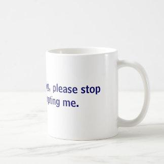 I m public speaking please stop public interr coffee mugs