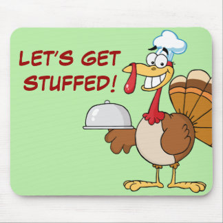 I m Ready to Eat Thanksgiving Dinner Mouse Pads