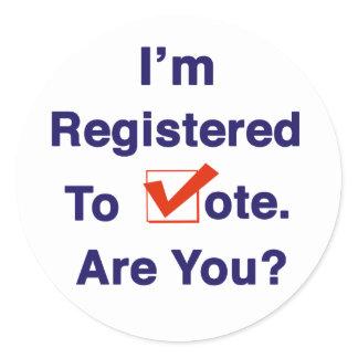 I'm Registered to Vote Classic Round Sticker
