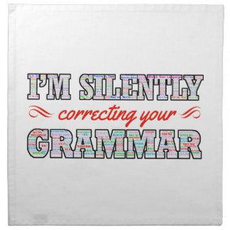 I'm silently correcting your Grammar Cloth Napkin