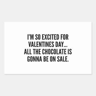I'm So Excited For Valentine's Day… Rectangular Sticker