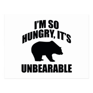 I'm So Hungry, It's Unbearable Postcard