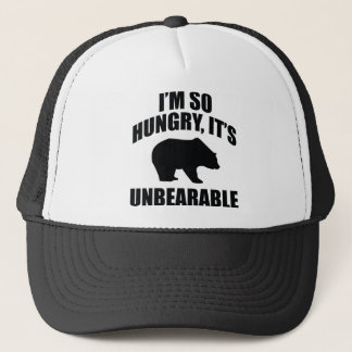 I'm So Hungry, It's Unbearable Trucker Hat