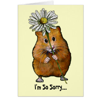 I m So Sorry Cute Hamster with Big Daisy Apology Cards