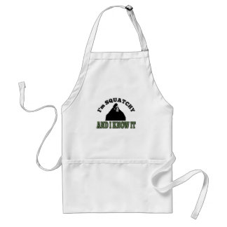 I m SQUATCHY and I know it Aprons