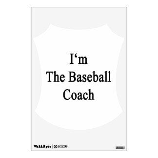 I m The Baseball Coach Room Decals