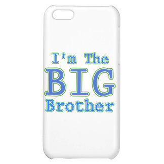 I m the Big Brother Cover For iPhone 5C