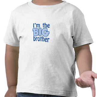 I m the BIG brother Tshirt