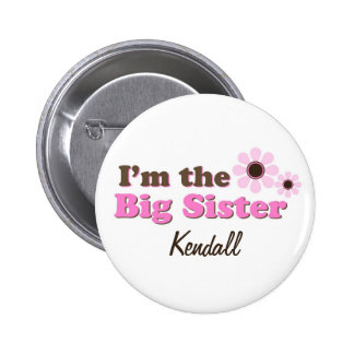 I m The Big Sister Mod Flowers Personalized Button