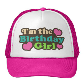 I m the Birthday Girl Mesh Hats