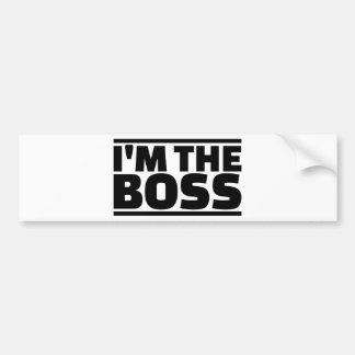 I'm the boss bumper sticker