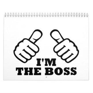 I m the boss calendar