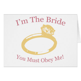 I m The Bride Greeting Card