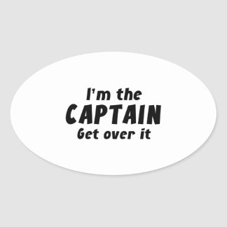I'm The Captain Get Over It Sticker
