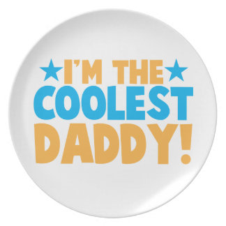 I m the coolest DADDY Party Plate