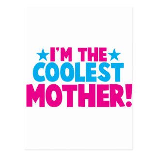 I m the coolest MOMMY mother mum design Postcard