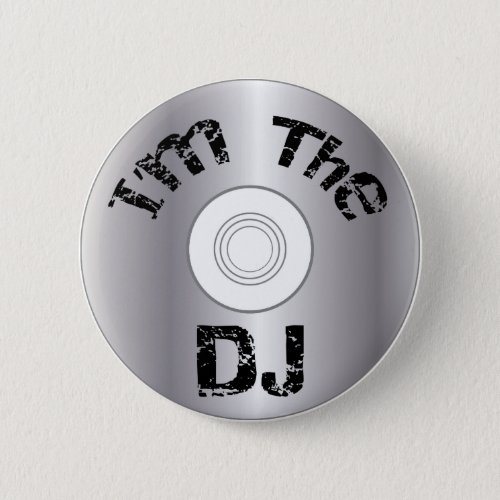 I.m The DJ Button Badge