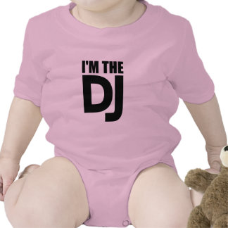 I m the DJ Baby Bodysuit