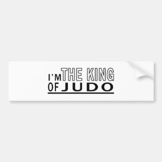 I m The King Of Judo Bumper Stickers