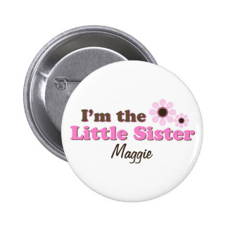 I m The Little Sister Mod Flowers Personalized Button