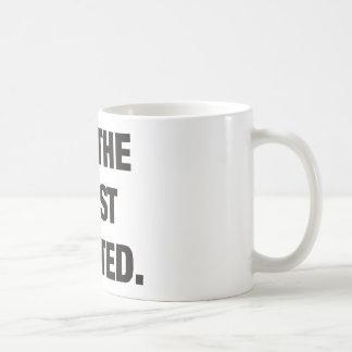 I´m the most WAN Ted Coffee Mug