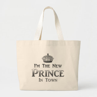 I m The New Prince In Town Tote Bags