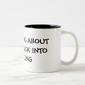 I M THINKING ABOUT GETTING BACK INTO MODELING mug