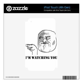 I m watching you - meme iPod touch 4G skin