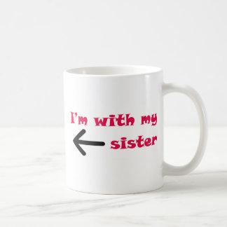 I m With My Sister Arrow Left Mugs