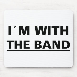 I´m with the band cool rocker t-shirts! and stuff! mouse pad