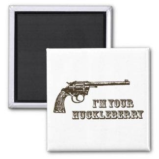 I m Your Huckleberry Western Gun Fridge Magnets