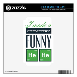 I made a chemistry funny here decal for iPod touch 4G