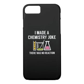 I Made A Chemistry Joke iPhone 8/7 Case