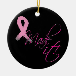 I Made It Breast Cancer Survivor Ornament
